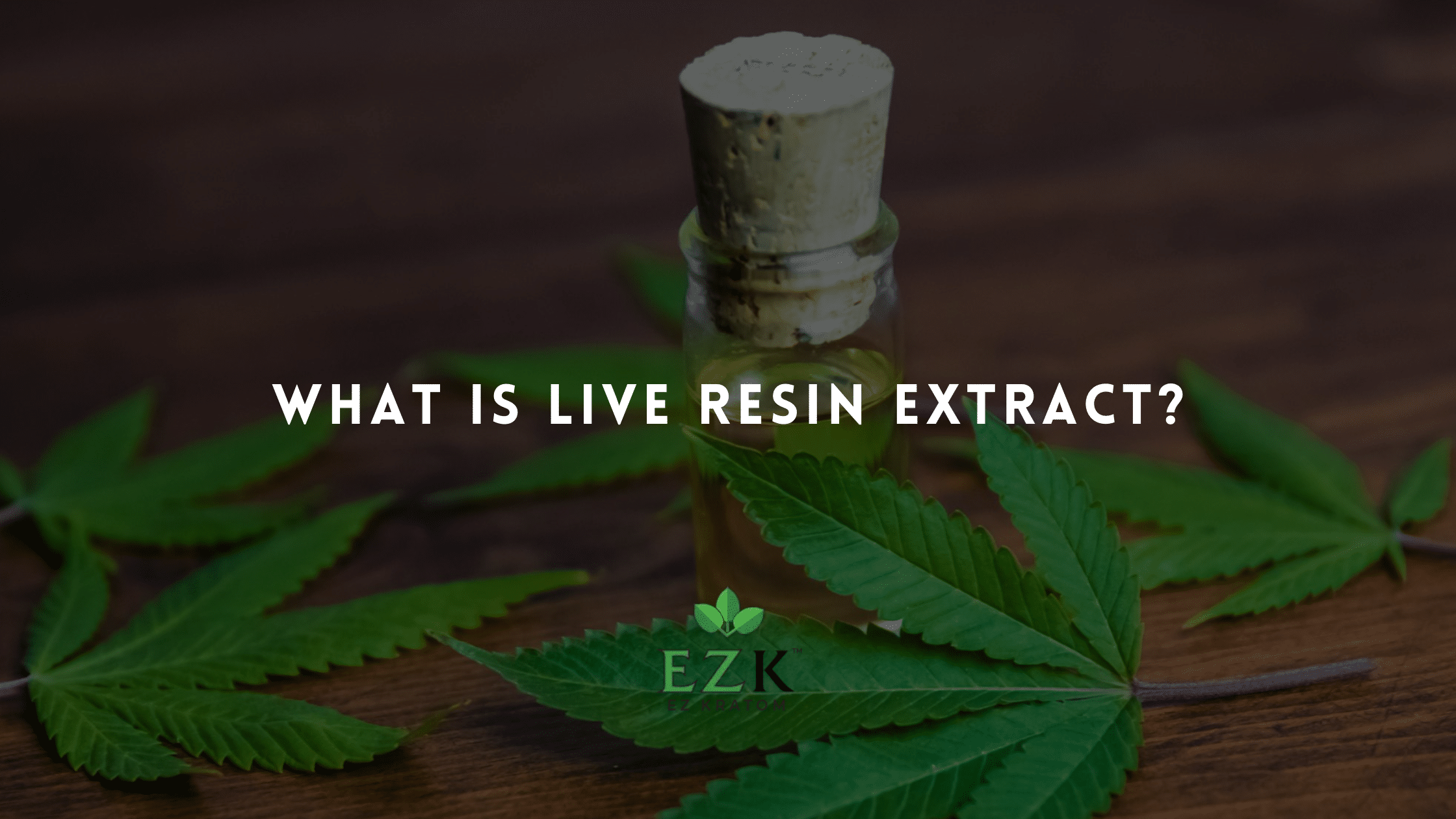 What Is Live Resin Extract?
