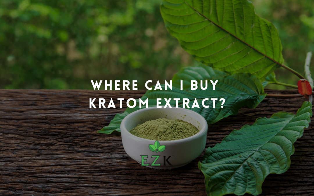 Where Can I Buy Kratom Extract?