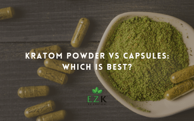 Kratom Powder vs Capsules: Which Is Best?
