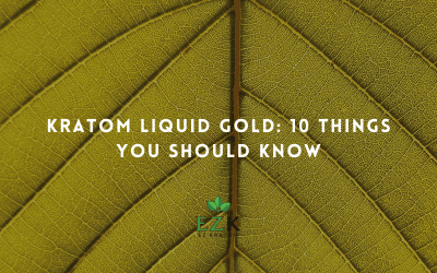 Kratom Liquid Gold: 10 Things You Should Know